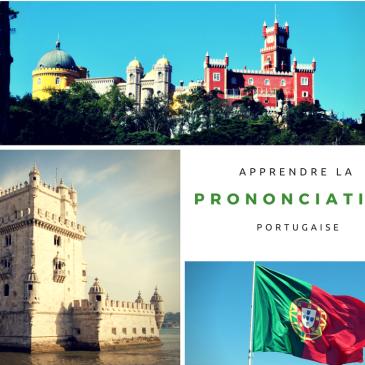 Apprendre la prononciation portugaise européenne | Vocabulaire du Portugal