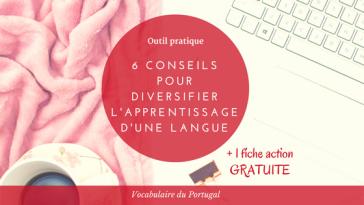 Fiche action : Comment pratiquer le portugais européen | Vocabulaire du Portugal