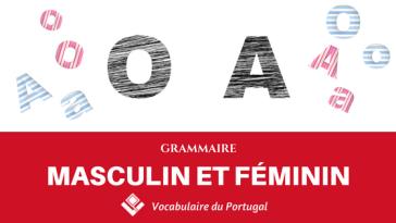 Fiche pratique : Le masculin et le féminin en portugais