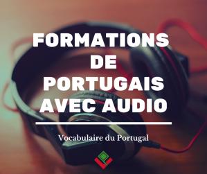 Formations - Apprendre le portugais en audio, cours, pdf, mp3, vocabulaire de base, essentiel du portugais, prononciation, conjugaison, grammaire, guide de conversation