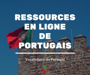 Ressources en ligne gratuites pour apprendre le portugais européen gratuitement : alphabet, prononciation du Portugal, vocabulaire de base, grammaire portugaise, conjugaison, audio, MP3, pdf à télécharger, vidéo