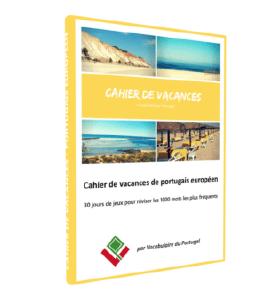Cahier de vacance de portugais européen - Vocabulaire du Portugal