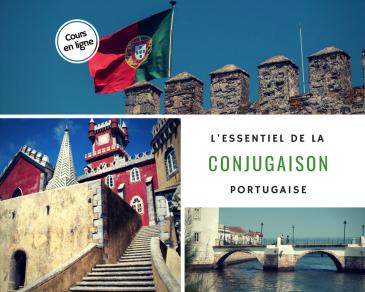 Cours en ligne : L'essentiel de la conjugaison portugaise avec Vocabulaire du Portugal