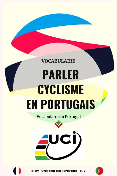 vocabulaireduportugal-vocabulaire-cyclisme-pinterest