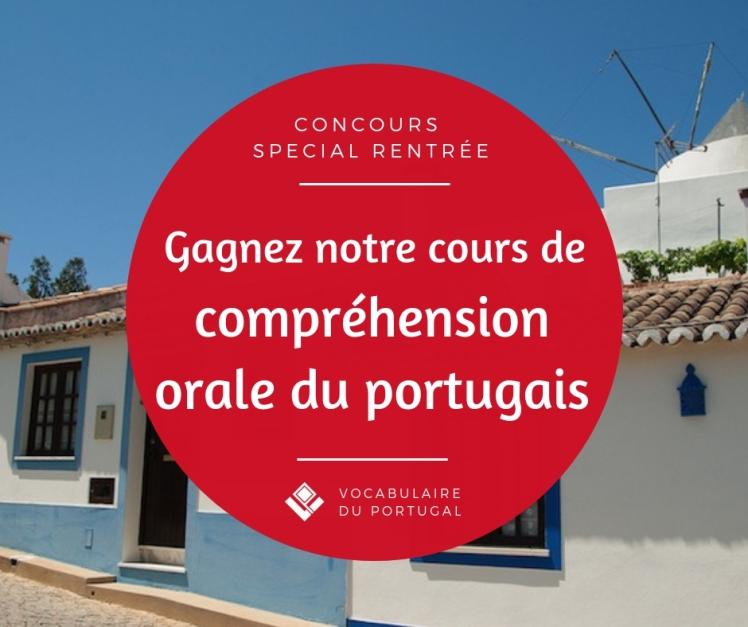 Concours Vocabulaire du Portugal - Gagnez le cours en ligne sur la compréhension orale en portugais européen