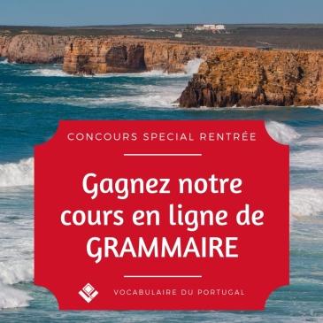 Concours Vocabulaire du Portugal - Gagnez le cours en ligne sur la grammaire du portugais européen