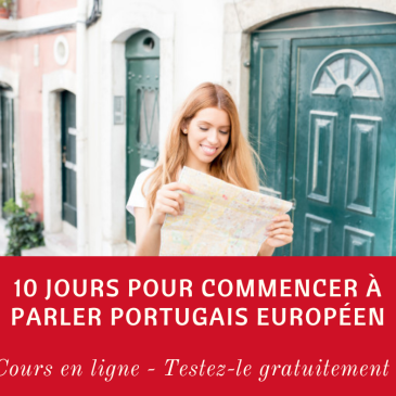 cours en ligne de portugais - essai gratuit - 10 jours pour parler portugais européen